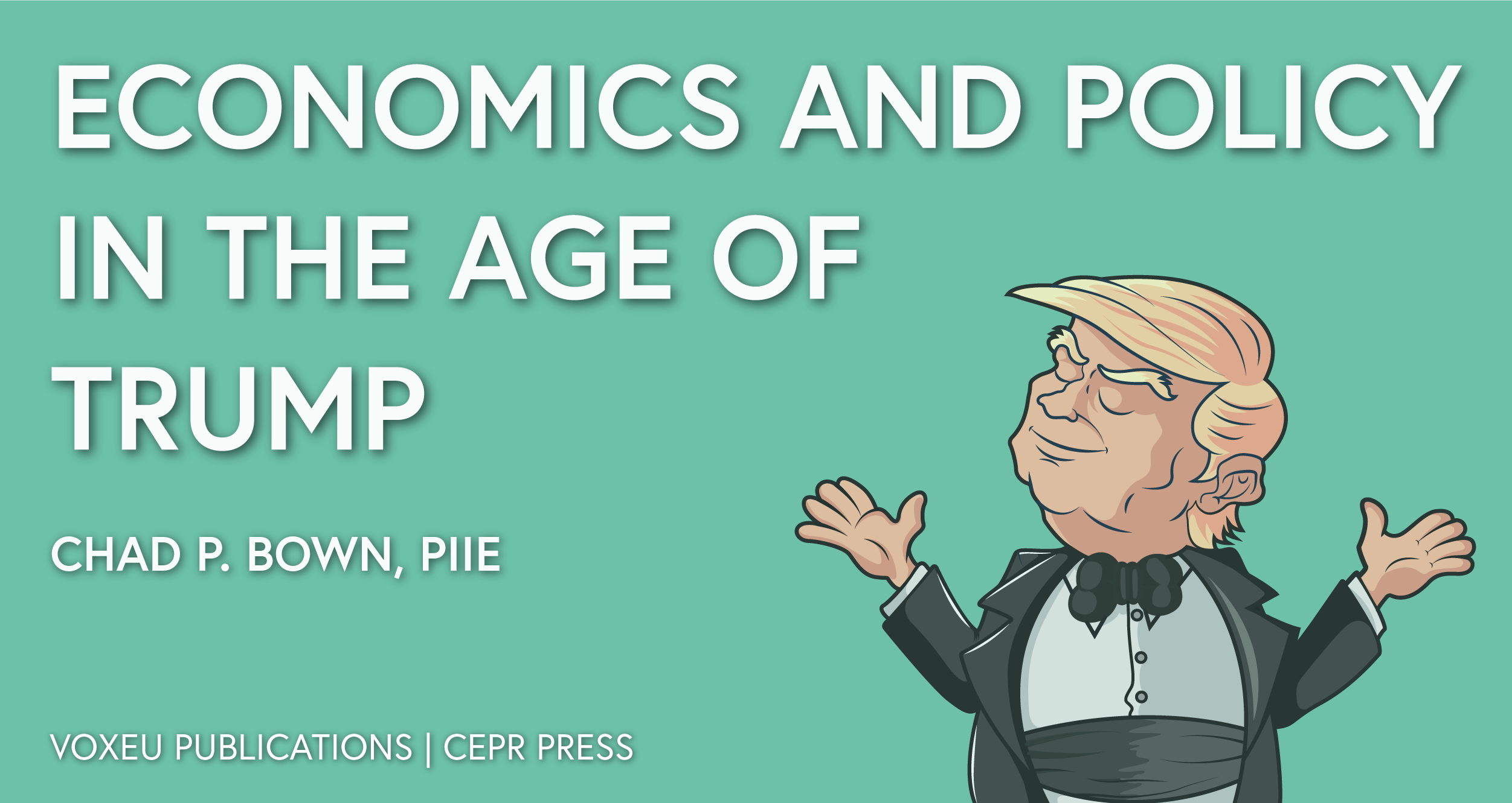 New ebook economics and policy in the age of trump vox cepr new ebook economics and policy in the age of trump vox cepr policy portal fandeluxe Images